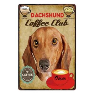 Daschund Coffee Club Tin Sign